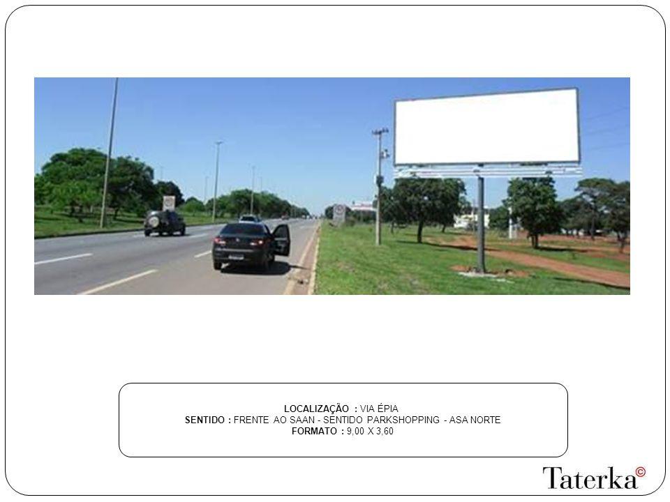 SENTIDO : FRENTE AO SAAN - SENTIDO PARKSHOPPING - ASA NORTE