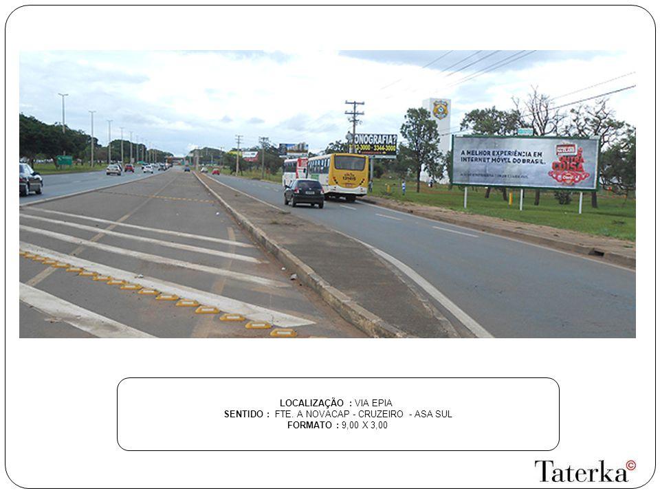 SENTIDO : FTE. A NOVACAP - CRUZEIRO - ASA SUL