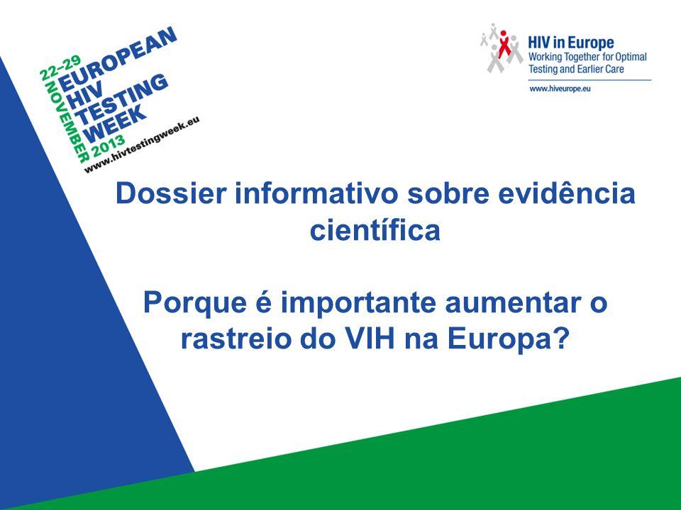 Dossier informativo sobre evidência científica Porque é importante aumentar o rastreio do VIH na Europa