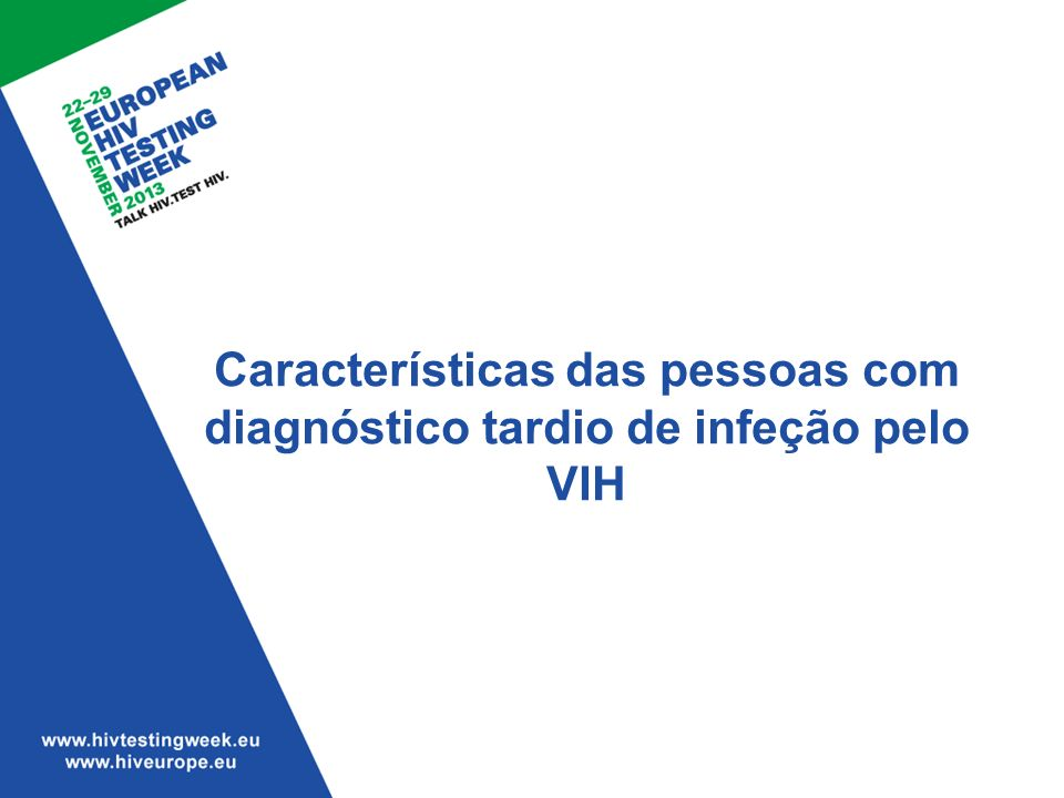 Características das pessoas com diagnóstico tardio de infeção pelo VIH