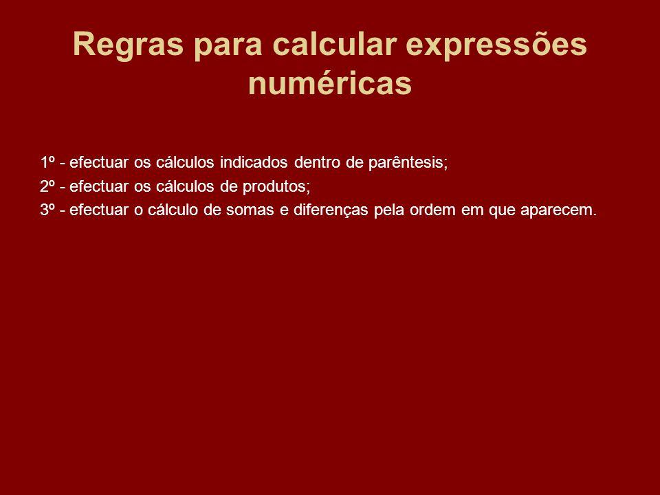 Regras para calcular expressões numéricas