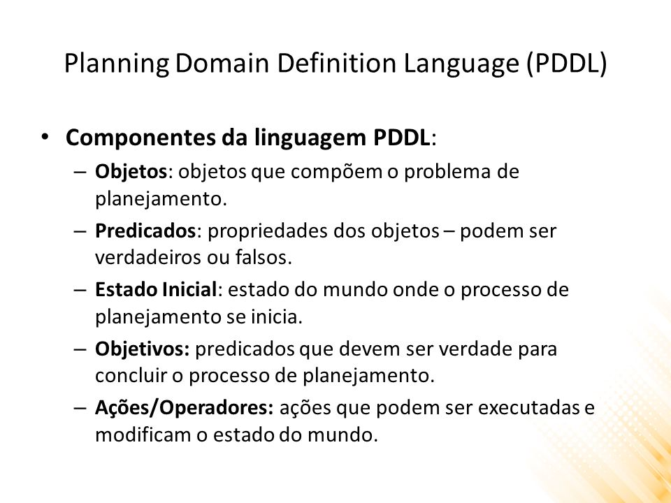 Planning Domain Definition Language (PDDL)