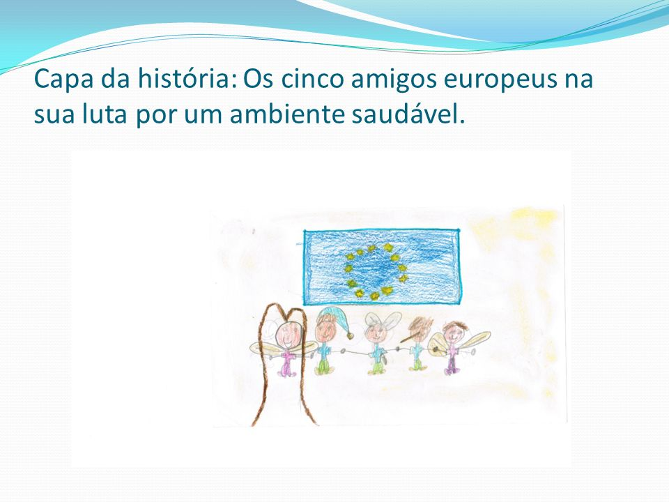 Capa da história: Os cinco amigos europeus na sua luta por um ambiente saudável.