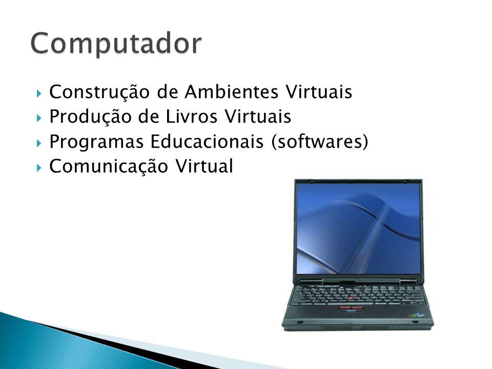 Computador Construção de Ambientes Virtuais