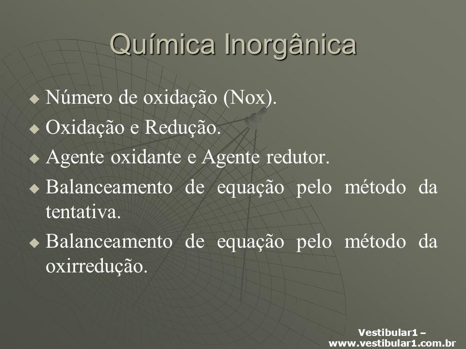 Química Inorgânica Número de oxidação (Nox). Oxidação e Redução.