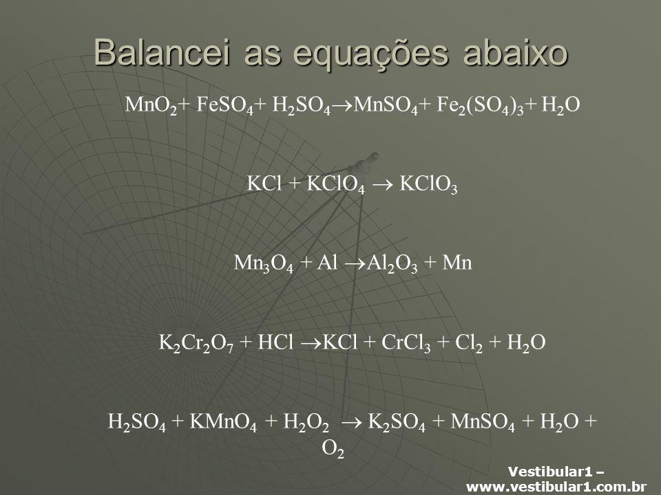 Balancei as equações abaixo