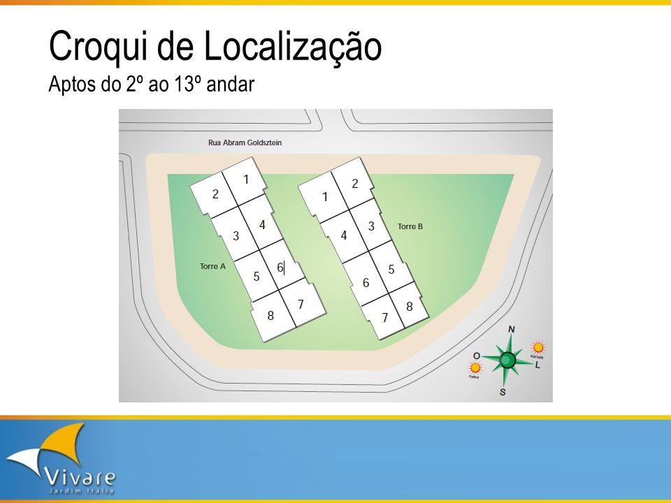 Croqui de Localização Aptos do 2º ao 13º andar