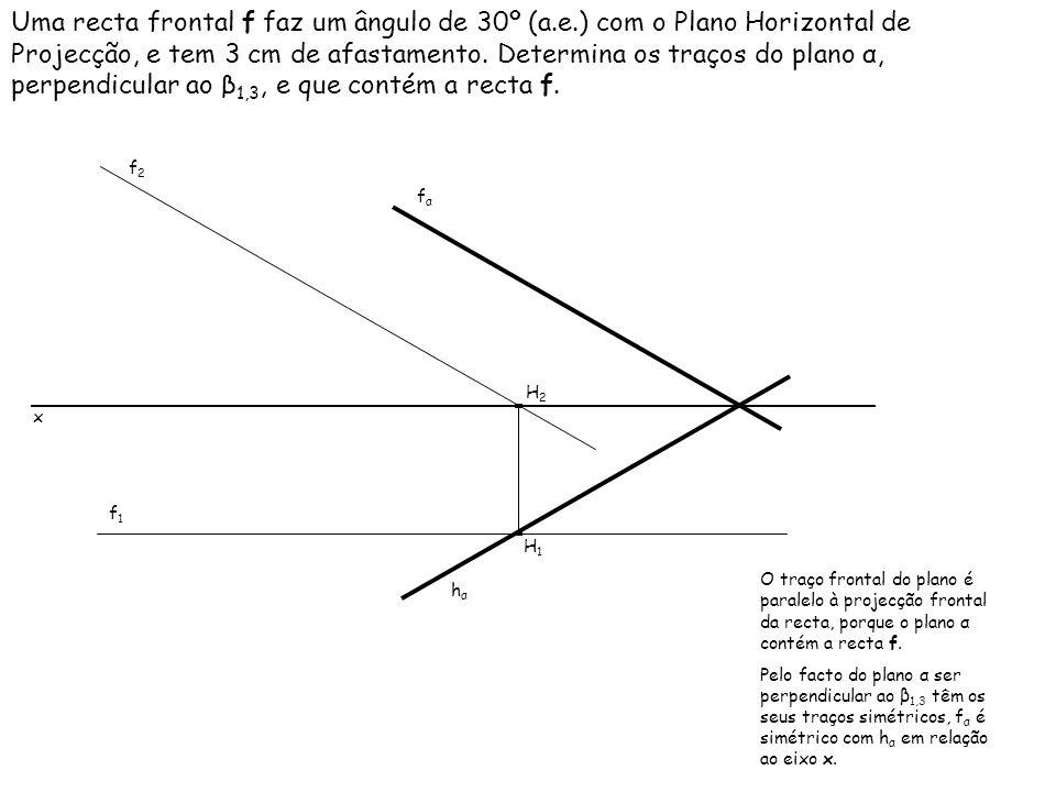 Uma recta frontal f faz um ângulo de 30º (a. e