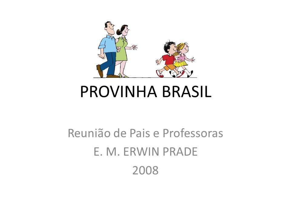 Reunião de Pais e Professoras E. M. ERWIN PRADE 2008