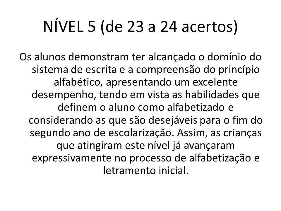 NÍVEL 5 (de 23 a 24 acertos)