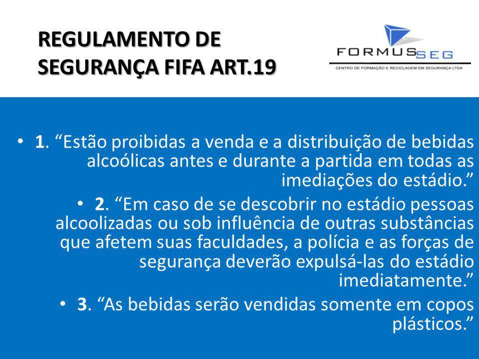 REGULAMENTO DE SEGURANÇA FIFA ART.19