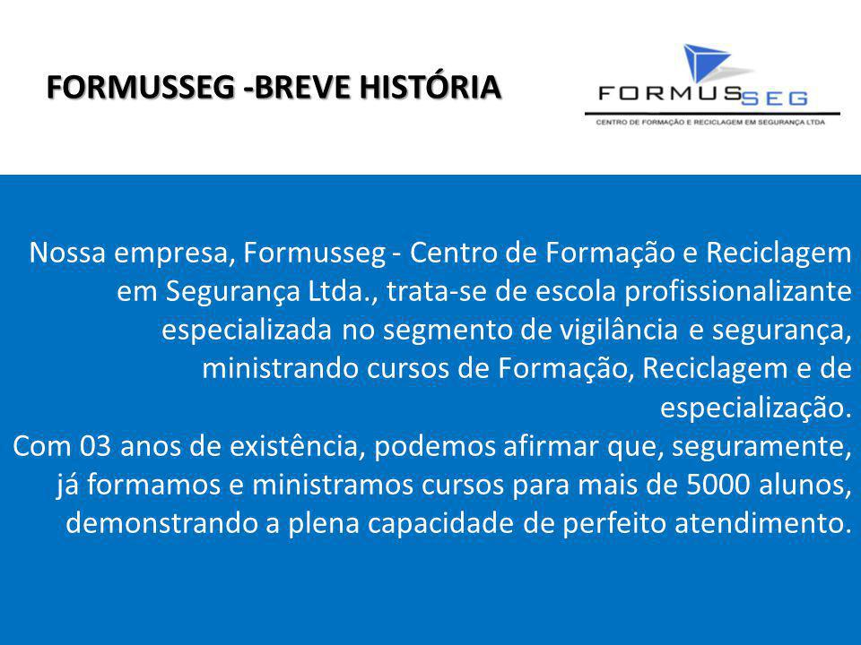 FORMUSSEG -BREVE HISTÓRIA