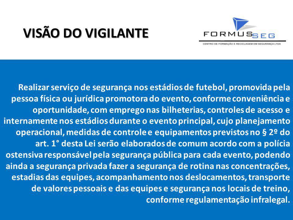 VISÃO DO VIGILANTE