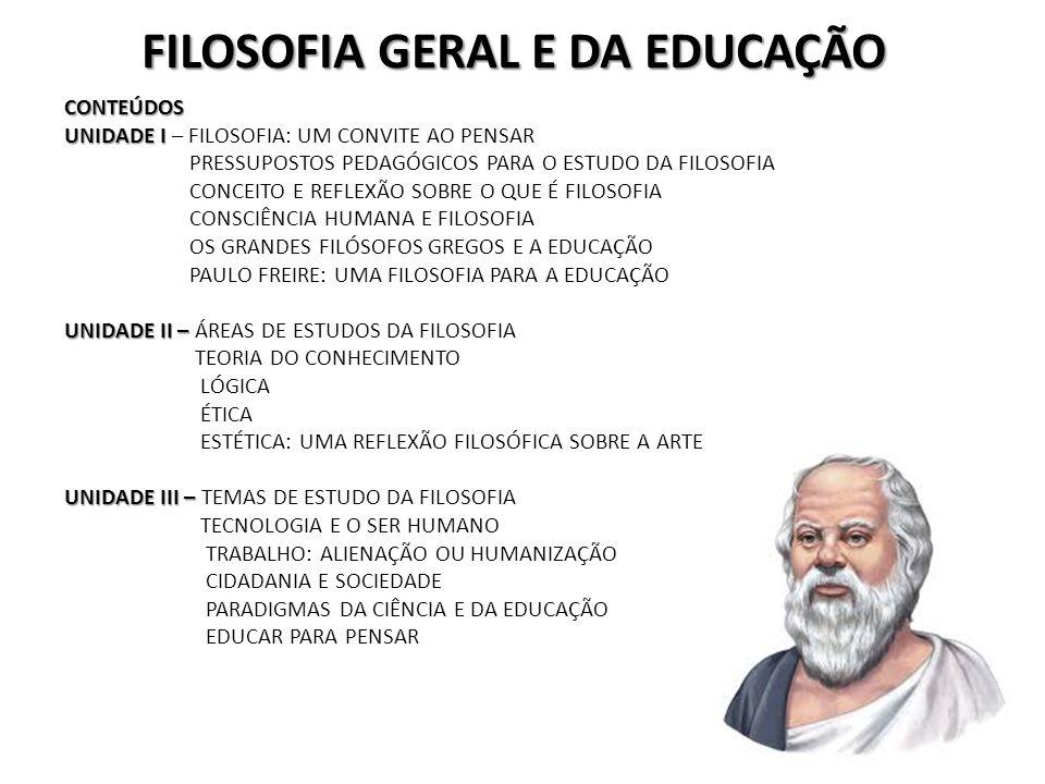 FILOSOFIA GERAL E DA EDUCAÇÃO