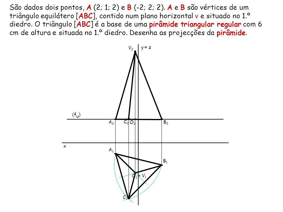 São dados dois pontos, A (2; 1; 2) e B (-2; 2; 2)