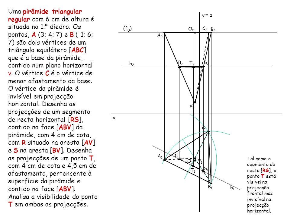 Uma pirâmide triangular regular com 6 cm de altura é situada no 1