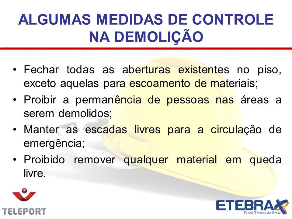 ALGUMAS MEDIDAS DE CONTROLE NA DEMOLIÇÃO