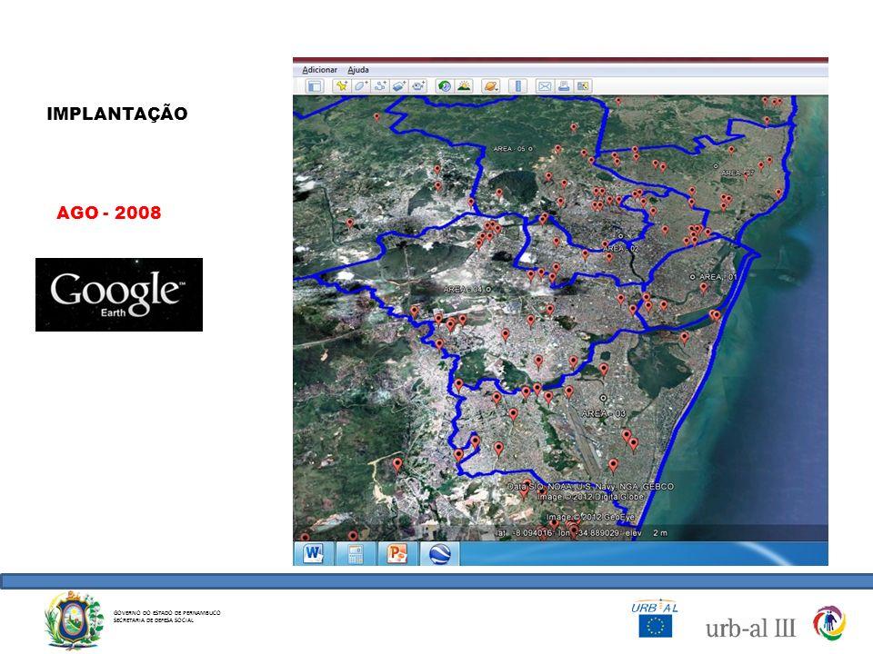 IMPLANTAÇÃO AGO - 2008 GOVERNO DO ESTADO DE PERNAMBUCO