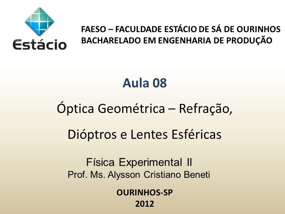 Física Experimental II Prof. Ms. Alysson Cristiano Beneti