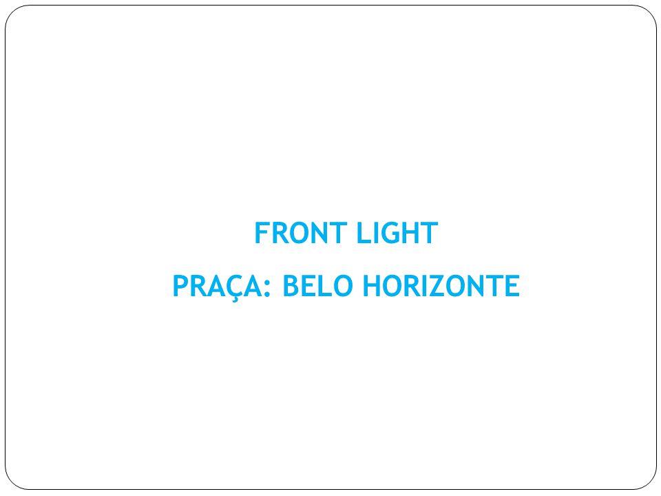 FRONT LIGHT PRAÇA: BELO HORIZONTE