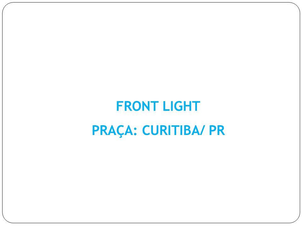 FRONT LIGHT PRAÇA: CURITIBA/ PR