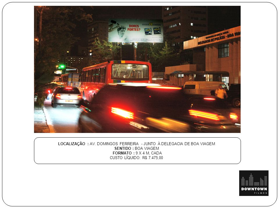 LOCALIZAÇÃO : AV. DOMINGOS FERREIRA - JUNTO À DELEGACIA DE BOA VIAGEM
