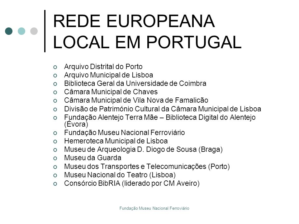 REDE EUROPEANA LOCAL EM PORTUGAL
