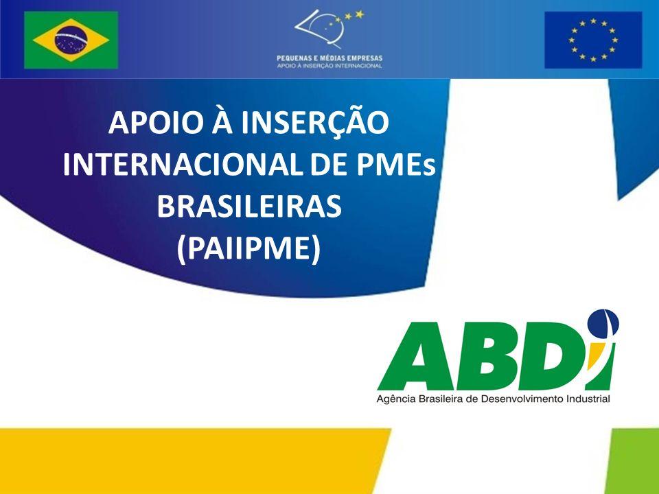 APOIO À INSERÇÃO INTERNACIONAL DE PMEs BRASILEIRAS