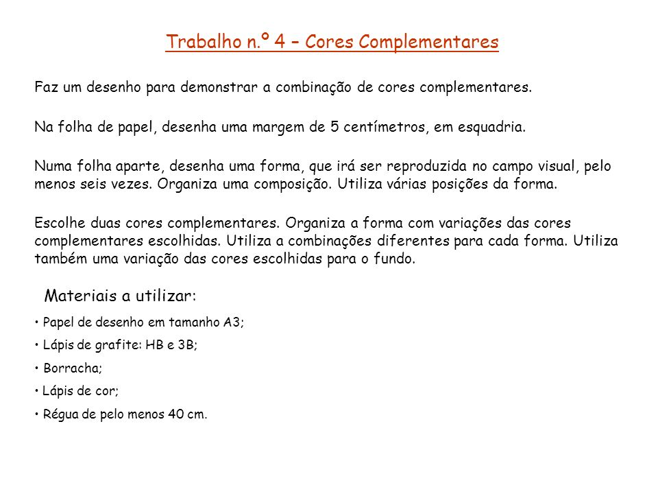 Trabalho n.º 4 – Cores Complementares