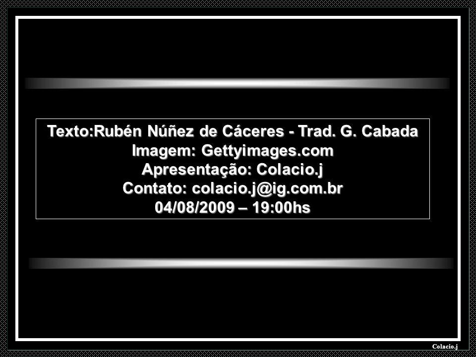 Texto:Rubén Núñez de Cáceres - Trad. G. Cabada Imagem: Gettyimages.com