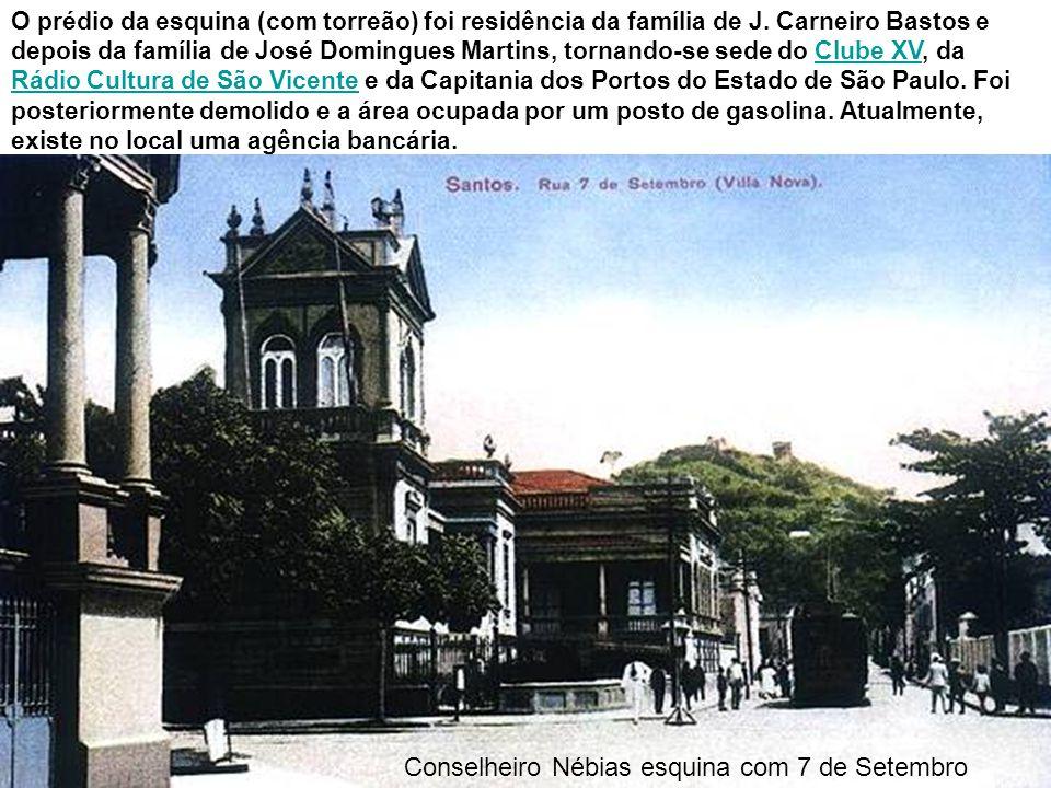 Conselheiro Nébias esquina com 7 de Setembro