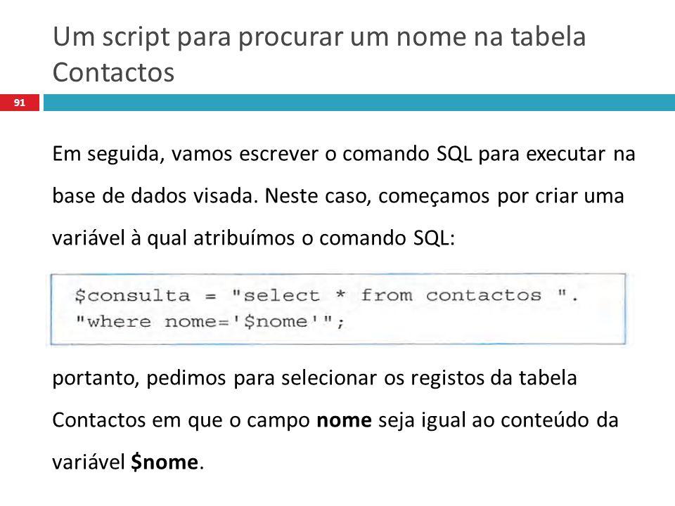 Um script para procurar um nome na tabela Contactos