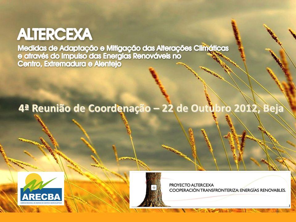 4ª Reunião de Coordenação – 22 de Outubro 2012, Beja