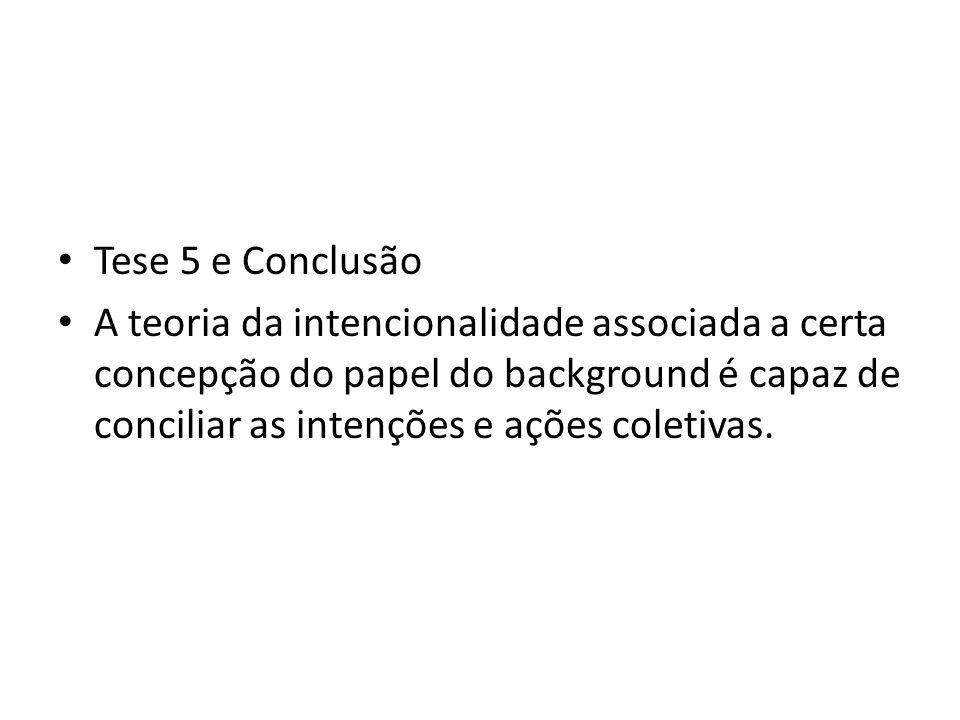 Tese 5 e Conclusão