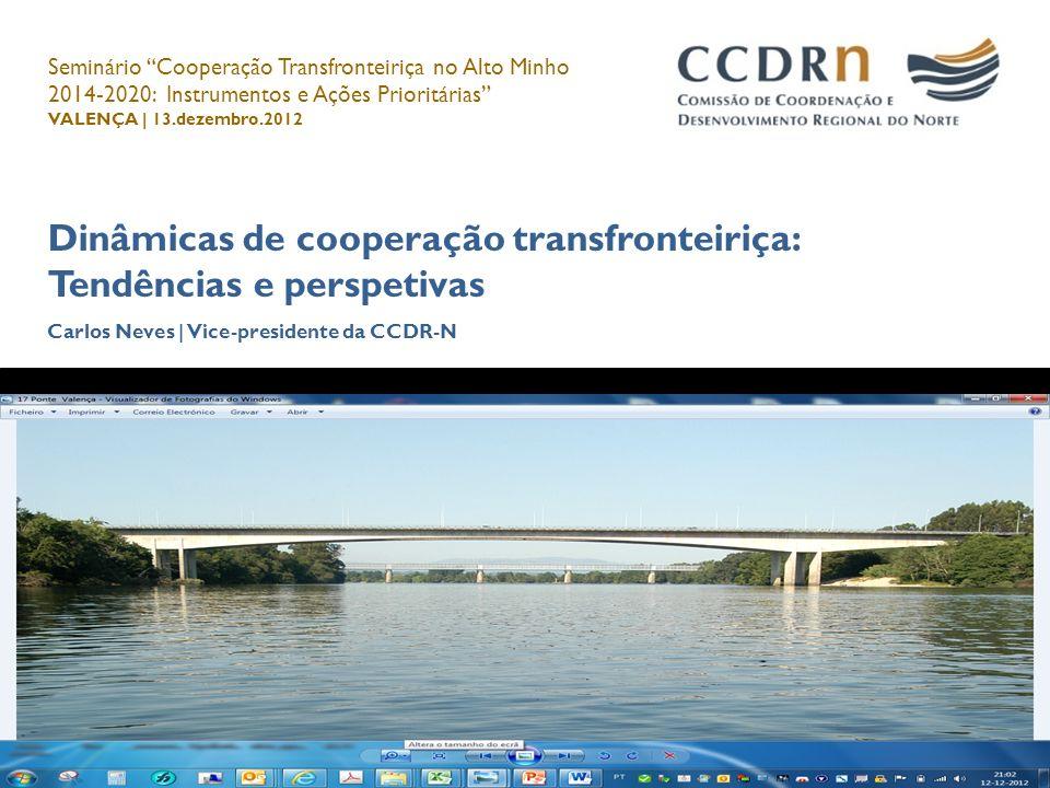 Dinâmicas de cooperação transfronteiriça: Tendências e perspetivas