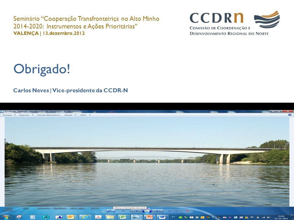 Seminário Cooperação Transfronteiriça no Alto Minho 2014-2020: Instrumentos e Ações Prioritárias