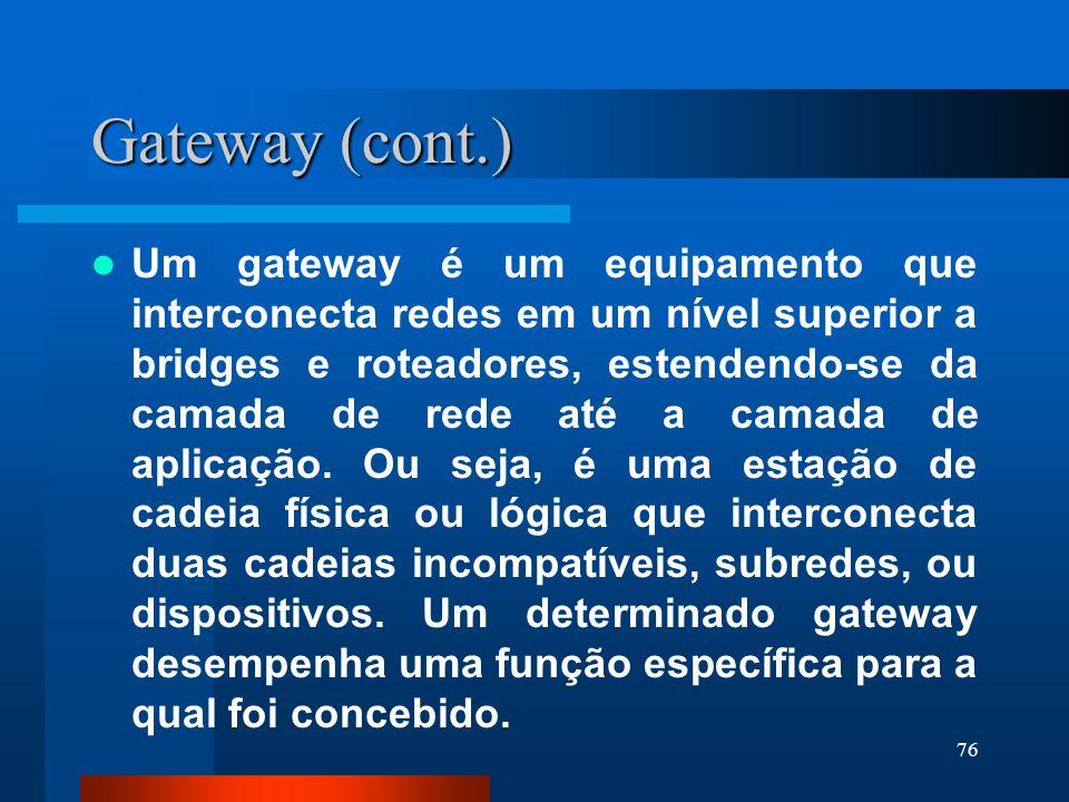 Gateway (cont.)
