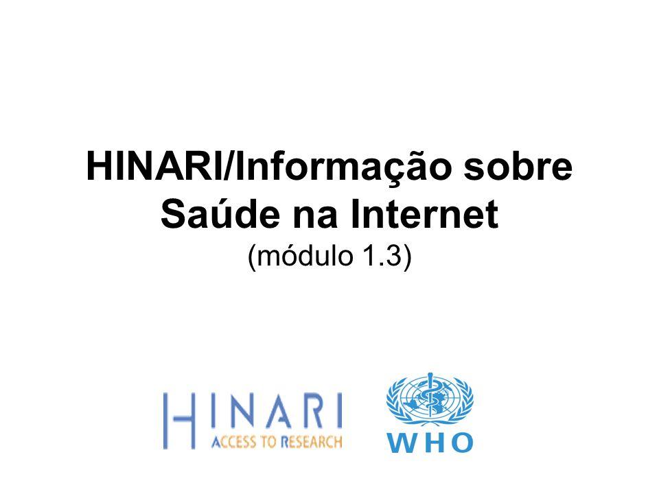 HINARI/Informação sobre Saúde na Internet (módulo 1.3)