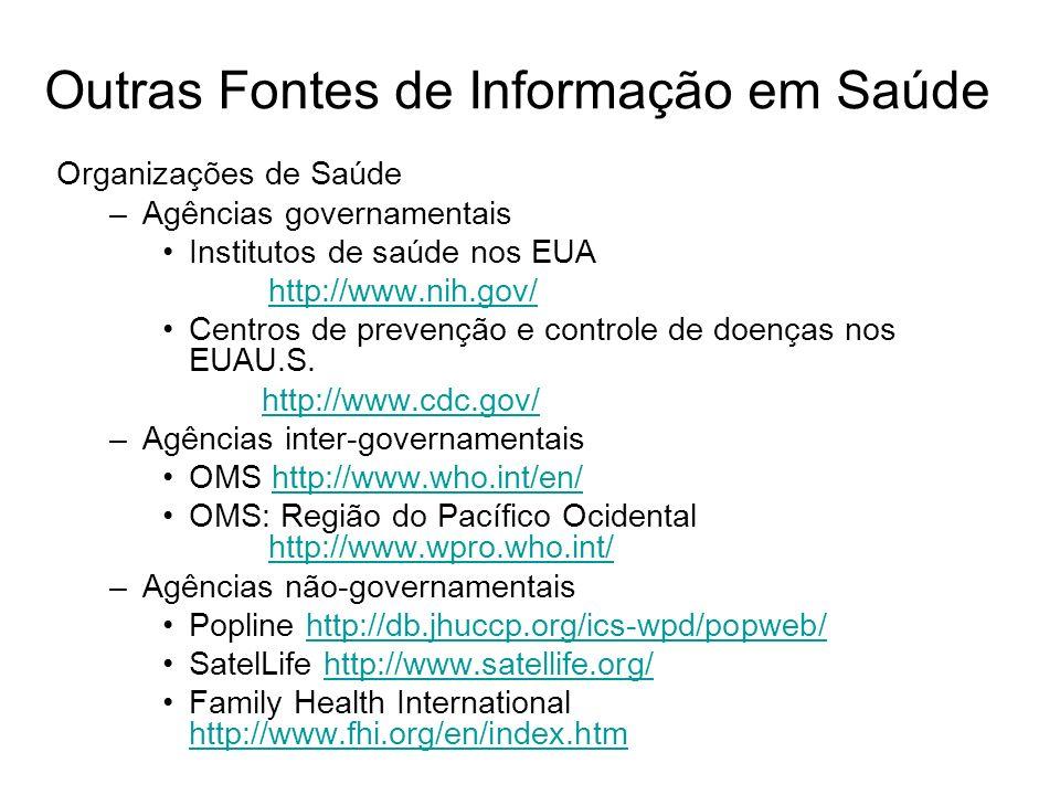 Outras Fontes de Informação em Saúde