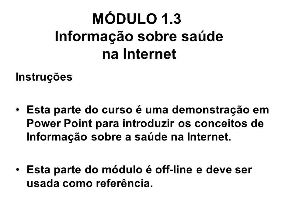 MÓDULO 1.3 Informação sobre saúde na Internet