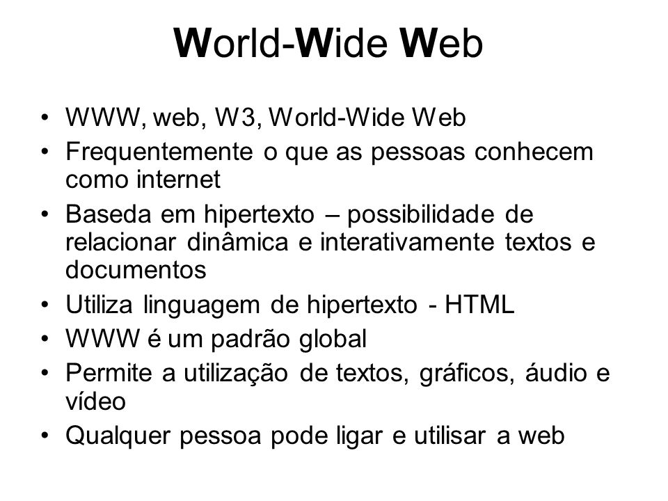 World-Wide Web WWW, web, W3, World-Wide Web