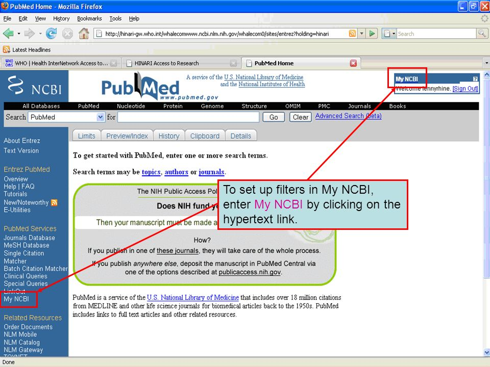 To set up filters in My NCBI, enter My NCBI by clicking on the hypertext link.