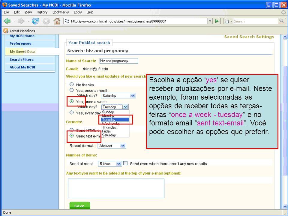 Escolha a opção 'yes' se quiser receber atualizações por e-mail