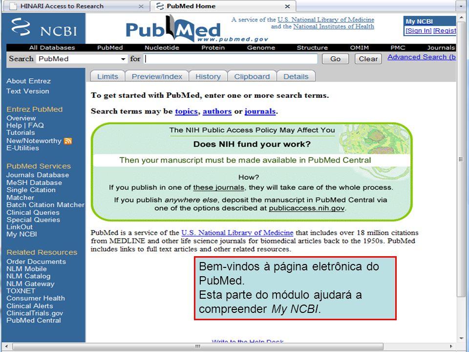 Bem-vindos à página eletrônica do PubMed.