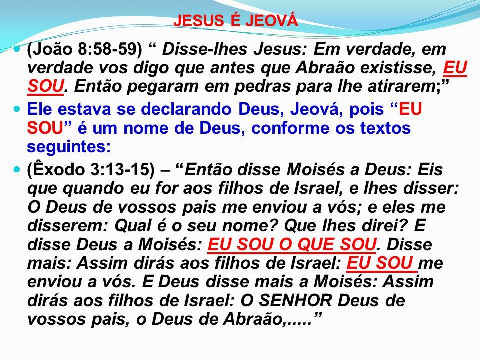 JESUS É JEOVÁ