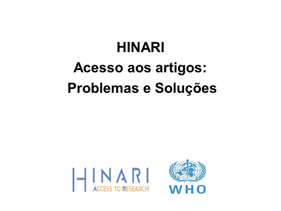 HINARI Acesso aos artigos: Problemas e Soluções