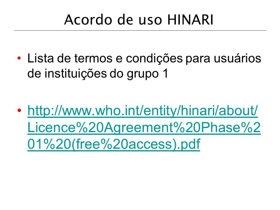 Acordo de uso HINARILista de termos e condições para usuários de instituições do grupo 1.