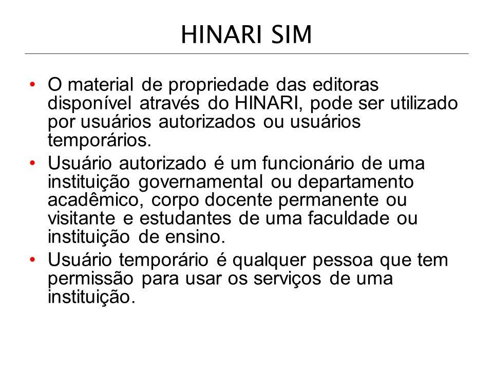 HINARI SIMO material de propriedade das editoras disponível através do HINARI, pode ser utilizado por usuários autorizados ou usuários temporários.