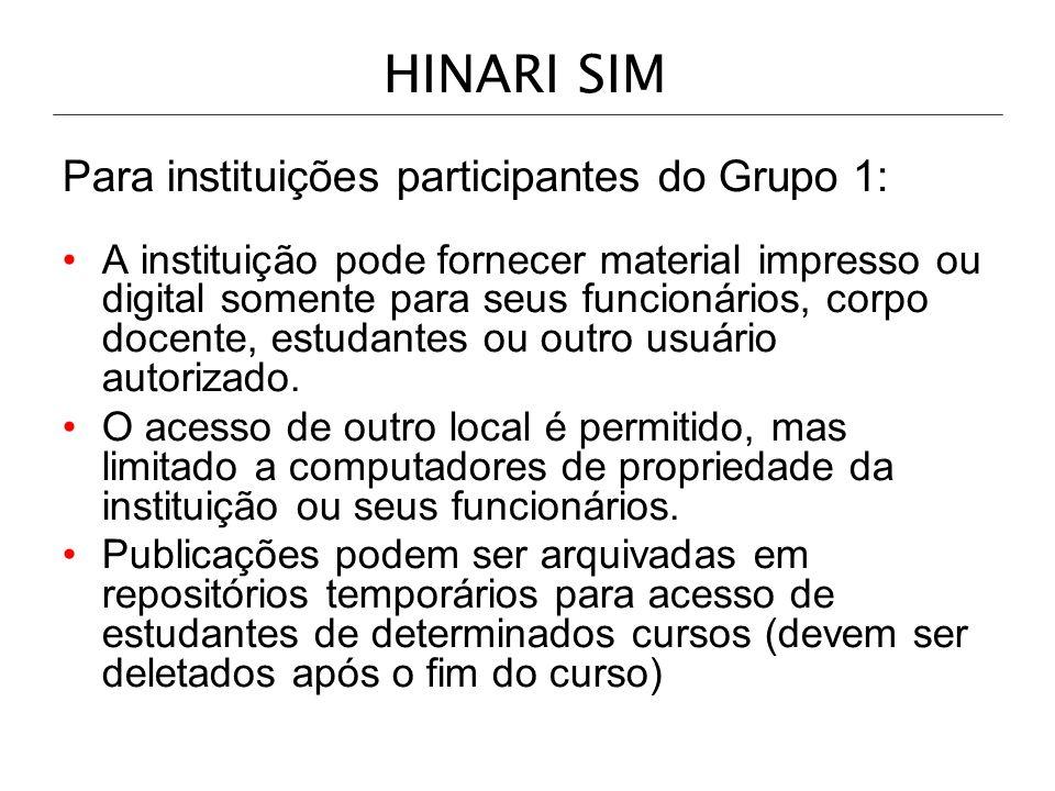 HINARI SIM Para instituições participantes do Grupo 1: