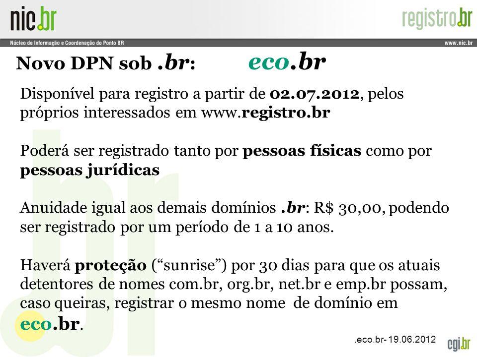 Novo DPN sob .br: eco.br
